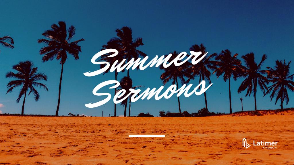Summer Sermons