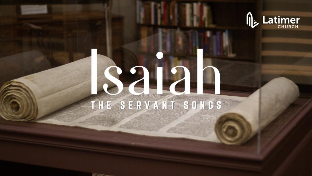 Isaiah - The Servant Songs